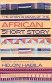 Granta Book of the African Short Story (eBook, ePUB)