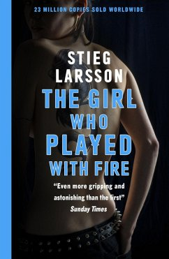 The Girl Who Played With Fire (eBook, ePUB) - Larsson, Stieg