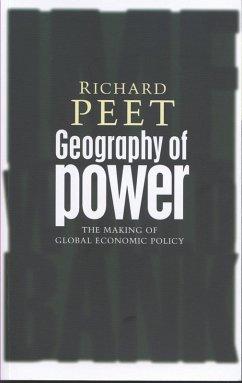 Geography of Power (eBook, ePUB) - Peet, Richard