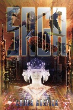 Saga (eBook, ePUB) - Kostick, Conor