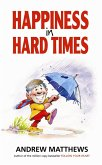 Happiness in Hard Times (eBook, ePUB)
