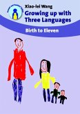 Growing up with Three Languages (eBook, ePUB)
