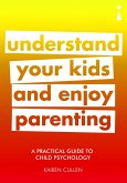 A Practical Guide to Child Psychology (eBook, ePUB)