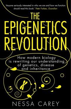 The Epigenetics Revolution (eBook, ePUB) - Carey, Nessa