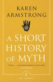 A Short History of Myth (eBook, ePUB)