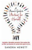 A Woman's Guide To Working For Herself (eBook, ePUB)