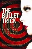 The Bullet Trick (eBook, ePUB)