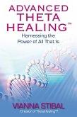 Advanced ThetaHealing (eBook, ePUB)
