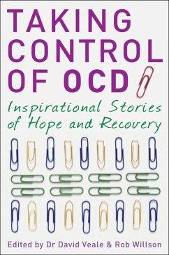 Taking Control of OCD (eBook, ePUB) - Veale, David; Willson, Rob