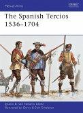 The Spanish Tercios 1536-1704 (eBook, PDF)