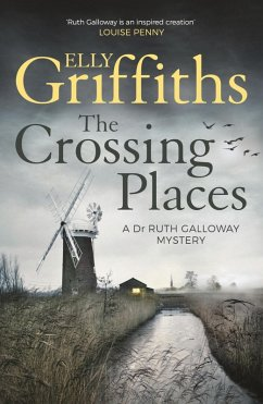 The Crossing Places (eBook, ePUB) - Griffiths, Elly