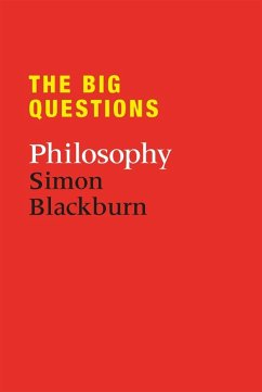 The Big Questions: Philosophy (eBook, ePUB) - Blackburn, Simon