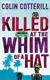 Killed at the Whim of a Hat (eBook, ePUB)
