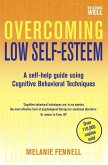 Overcoming Low Self-Esteem, 1st Edition (eBook, ePUB)