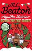 Agatha Raisin and Kissing Christmas Goodbye (eBook, ePUB)