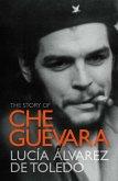 The Story of Che Guevara (eBook, ePUB)