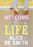 Welcome to Life (eBook, ePUB)