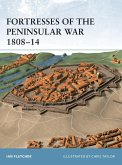 Fortresses of the Peninsular War 1808-14 (eBook, PDF)