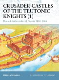 Crusader Castles of the Teutonic Knights (1) (eBook, PDF)