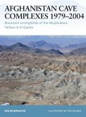 Afghanistan Cave Complexes 1979-2004 (eBook, PDF)