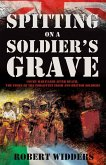 Spitting on a Soldier's Grave (eBook, ePUB)