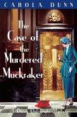 The Case of the Murdered Muckraker (eBook, ePUB)