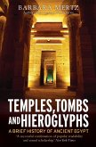 Temples, Tombs and Hieroglyphs, A Brief History of Ancient Egypt (eBook, ePUB)
