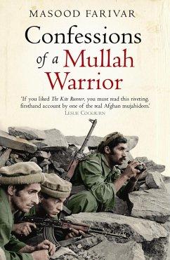 Confessions of a Mullah Warrior (eBook, ePUB) - Farivar, Masood