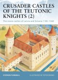 Crusader Castles of the Teutonic Knights (2) (eBook, PDF)