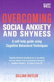 Overcoming Social Anxiety and Shyness, 1st Edition (eBook, ePUB)