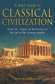 A Brief Guide to Classical Civilization (eBook, ePUB)