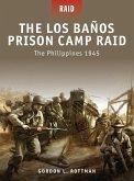 The Los Banos Prison Camp Raid (eBook, PDF)