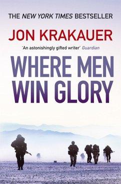 Where Men Win Glory (eBook, ePUB) - Krakauer, Jon