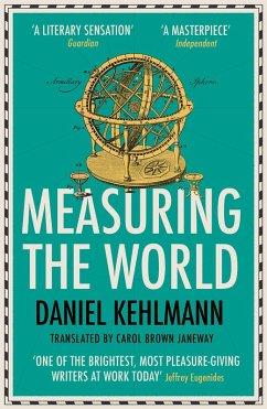 Measuring the World (eBook, ePUB) - Kehlmann, Daniel