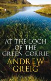 At the Loch of the Green Corrie (eBook, ePUB)
