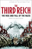 A Brief History of The Third Reich (eBook, ePUB)