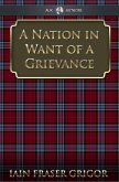 Nation in Want of a Grievance (eBook, PDF)