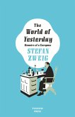 The World of Yesterday (eBook, ePUB)