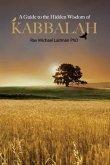 A Guide to the Hidden Wisdom of Kabbalah (eBook, ePUB)