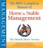 BHS Complete Manual of Horse and Stable Management (eBook, ePUB)