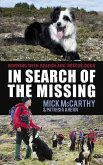 In Search of the Missing: Working with Search and Rescue Dogs (eBook, ePUB)