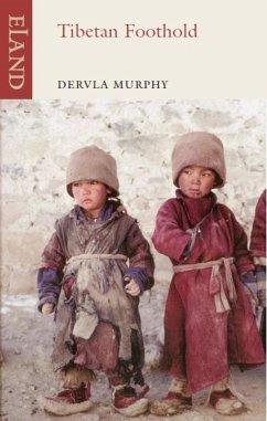 Tibetan Foothold (eBook, ePUB) - Murphy, Dervla