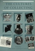 Cultures Of Collecting (eBook, ePUB)