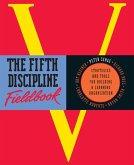 The Fifth Discipline Fieldbook (eBook, ePUB)