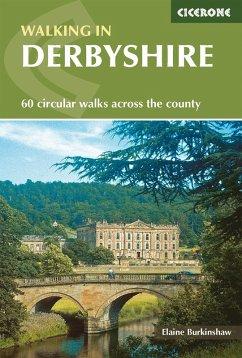 Walking in Derbyshire (eBook, ePUB) - Burkinshaw, Elaine