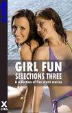 Girl Fun Selections Three (eBook, ePUB)