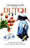 The Xenophobe's Guide to the Dutch (eBook, ePUB)