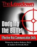 Lowdown: Dodging the Bullet - Effective Risk Communication Skills (eBook, ePUB)