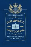 Diplomatic Anecdotage (eBook, ePUB)