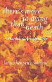 There's More to Dying than Death (eBook, ePUB)